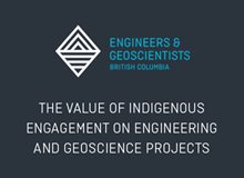 The Value of Indigenous Engagement on Engineering and Geoscience Projects