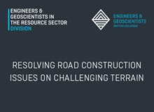 Resolving Road Construction Issues on Challenging Terrain