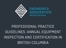 Professional Practice Guidelines: Annual Equipment Inspection and Certification in British Columbia