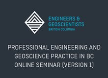 Professional Engineering and Geoscience Practice in BC